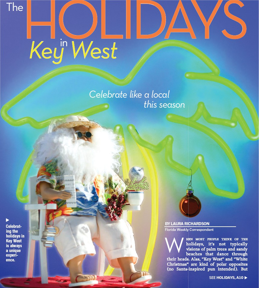 The HOLIDAYS in Key West   Key West Florida Weekly   Key West News