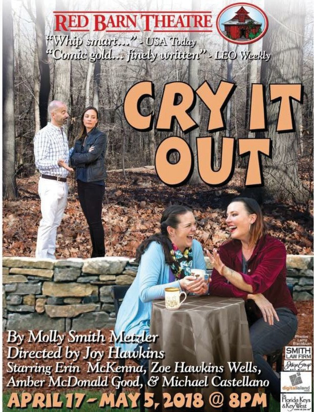 Cry It Out At The Red Barn Theatre Key West Florida