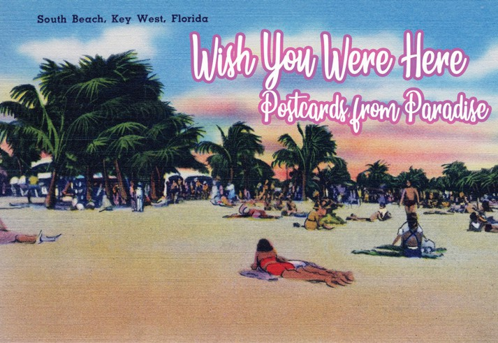 "Left: ""Wish You Were Here: Postcards From Paradise"" contains over 2,000 collected and digitized postcards."