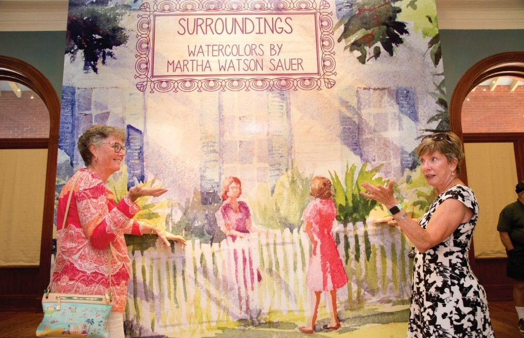 A solo exhibit celebrating the plein air artworks of Martha Watson Sauer opened at the Custom House Museum (281 Front St.), on Aug. 23 and runs through Nov. 10.