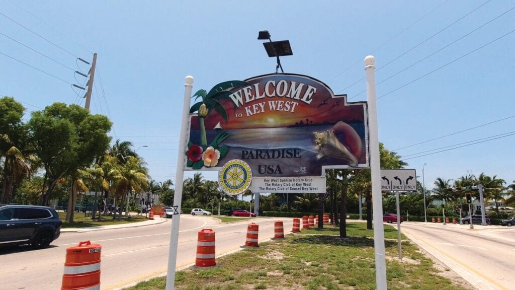 """The """"Welcome to Key West"""" sign is finally able to welcome tourists back."""
